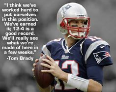 -Tom Brady