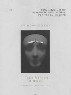 Compendium of Symbolic and Ritual Plants in Europe: Vol I... https://www.amazon.co.uk/dp/9077135049/ref=cm_sw_r_pi_dp_x_vQ9VxbZPPAKW1