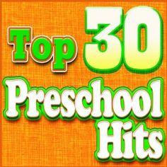 Top 30 Preschool songs for preschoolers.