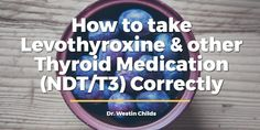 How you take your thyroid medication can change how much you absorb and how it functions. Use this guide to learn how to take Levothyroxine correctly. Thyroid Diet, Thyroid Issues, Thyroid Hormone, Thyroid Disease, Thyroid Problems, Thyroid Health, Hypothyroidism Symptoms, Underactive Thyroid, Thyroid Medication