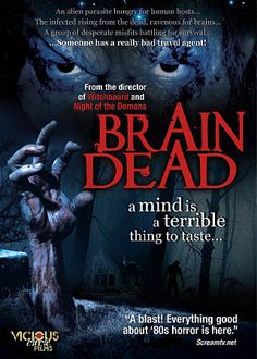 Brain Dead - The story of six people caught in the unusual (except in horror films) predicament of being stranded in a deserted fishing lodge with a host of alien-infected, mutant amoeba-controlled zombies at their doorstep. All Movies, Movies To Watch, Movies Online, Night Of The Demons, Zombie Gifts, Dead Alive, Best Zombie, White Zombie, Free Films