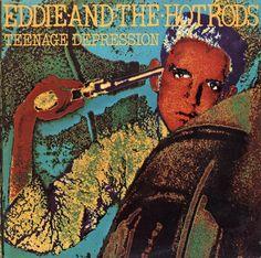 EDDIE & THE HOT RODS - (1976) Teenage depression http://www.exileshmagazine.com/2016/04/eddie-hot-rods-teenage-depression-1976.html