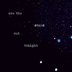 for staring up at the stars in almost perfect silence