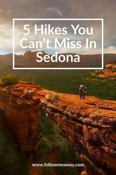 Top 5 Best Hikes In Sedona | Best Easy Hikes In Sedona Arizona | Top Hikes In Sedona | Best Things To Do In Sedona | What To Do In Sedona | Sedona Travel Tips
