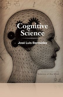 """Cognitive science an introduction to the science of the mind"" by José Luis Bermúdez. Available via Cambridge Books Online."