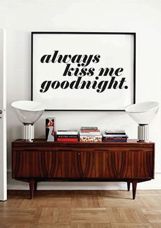 Always Kiss Me Goodnight   Typography Poster  by wordsdesignlove, £10.00