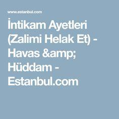 İntikam Ayetleri (Zalimi Helak Et) - Havas & Hüddam - Estanbul.com