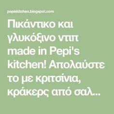 Πικάντικο και γλυκόξινο ντιπ made in Pepi's kitchen! Απολαύστε το με κριτσίνια, κράκερς από σαλάμι, σε πίτσα και για σάλτσα σε μακαρόνια! Kai, Dips, How To Make, Sauces, Dipping Sauces, Dip