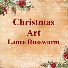 Christmas Art Lance Russwurm Terry Redlin, Susan Wheeler, Christmas Ad, Romance, Artist, Romance Film, Romances, Artists, Romance Books