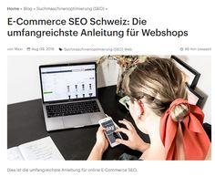 E-Commerce SEO Schweiz: Die umfangreichste Anleitung für Webshops Word Online, Ecommerce, Blog, Words, Free, Search Engine Optimization, Switzerland, Tutorials, Blogging