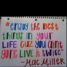 Mac Miller Quote I Drew/Wrote :)