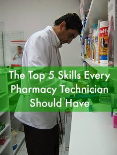 Top 5 Skills Every Pharmacy Technician Should Have #robertsoncollege #careers