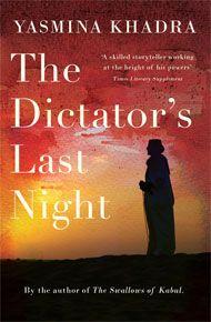 Dictator's Last Night, The, by Yasmina Khadra | Gallic Books