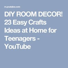 DIY ROOM DECOR! 23 Easy Crafts Ideas at Home for Teenagers - YouTube