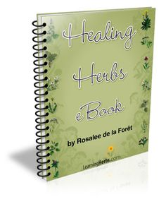 Free Healing Herbs eBook - 23 herbs with recipes!