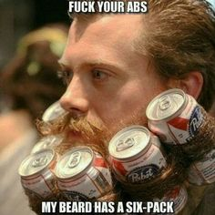 Hipsters like crappy beer Hipsters, Hair And Beard Styles, Long Hair Styles, Beer Memes, Beard Humor, Hipster Beard, Look Man, Epic Beard, In Vino Veritas