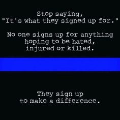 Explore social posts about your interests. Law Enforcement Quotes, Support Law Enforcement, Police Lives Matter, Lines Quotes, Police Life, Time For Change, Positive Reinforcement, Work Quotes, Blue Life