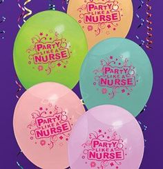 """Party Like a Nurse"" Eco-Friendly Balloons by Advance Healthcare Shop, http://www.amazon.com/dp/B006X40ZSO/ref=cm_sw_r_pi_dp_cZNmqb0ZKGFG0"