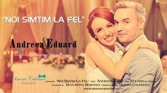 """Noi simtim la fel"" cu Andreea & Eduard"