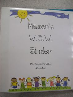 WOW Binder: We Organize Work. Contains reading logs, homework folder, 9 weeks checklists for parents to see, notes from home, notes from school, money envelopes, etc.
