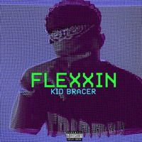 Flexxin (Prod. DramaFree) by Kid Bracer on SoundCloud