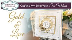 How to use the Sweetheart Flower Die Set | Crafting My Style with Sue Wi...