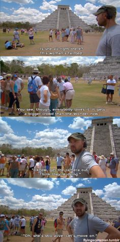 Karl - An idiot abroad.  Mexico - best episode by far!!!