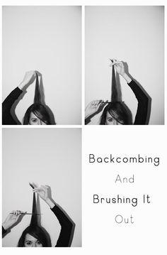 Backcombing / teasing