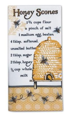 Queen Bee Honey Scones Recipe Flour Sack Towel features a recipe for Honey Sconeslisted on front and baking directions listed on the back. Lint Free and Fast