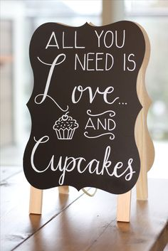 All you need is love and cupcakes | Wedding dessert table sign | Hand Lettered Love by Bev