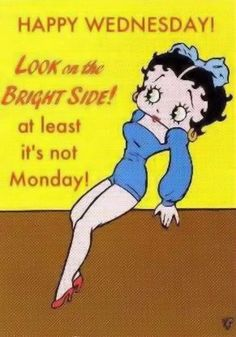 Happy Wednesday quotes quote betty boop days of the week wednesday wednesday…