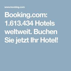 Booking.com: 1.613.434 Hotels weltweit. Buchen Sie jetzt Ihr Hotel!