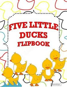 Five Little Ducks Flip Book for Preschool and Kindergarten
