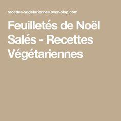 Feuilletés de Noël Salés - Recettes Végétariennes