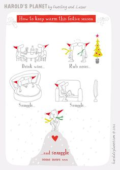 How to keep warm at the holiday season  {courtesy of Harold's Planet: http://haroldsplanet.com/ }
