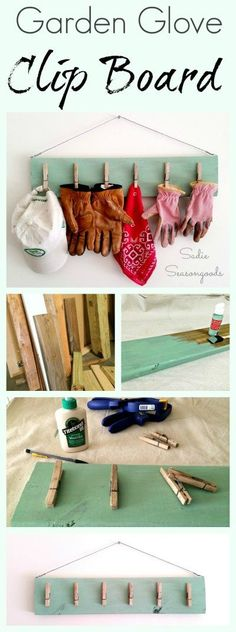 Never lose your garden / work gloves again with this DIY organizer! Create a clip board using salvaged wood and repurposed vintage clothespins...also works as a drying rack after a long day in the yard! Awesome, functional upcycle from #SadieSeasongoods / www.sadieseasongoods.com