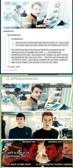 I especially love that Kirk is mom. Because whenever I think of the two I think of Kirk as the mom and Spock as the dad