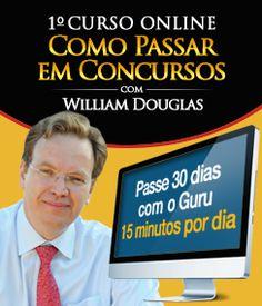 Curso Como Passar em Provas e Concursos - Passe 30 dias com William Douglas
