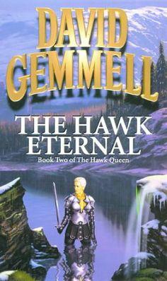 The Hawk Eternal (Hawk Queen): Amazon.co.uk: David Gemmell: Books