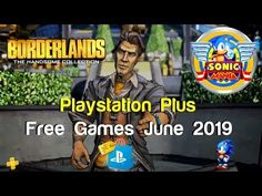 PlayStation plus Free Games June This month's PlayStation Plus Games includes: Plus Games, Free Games, Ps4, Playstation, Borderlands The Handsome Collection, Sonic Mania, Video Games, June, Videogames