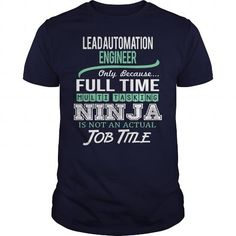 Awesome Tee For Lead Automation Engineer T-Shirts, Hoodies (22.99$ ==► Shopping Now!)