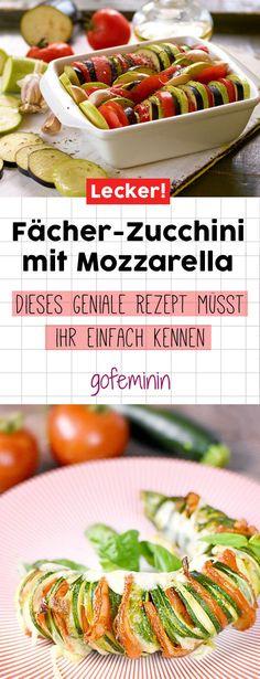 Fächer-Zucchini mit Mozzarella: Dieses Rezept ist super lecker und schnell gemacht!