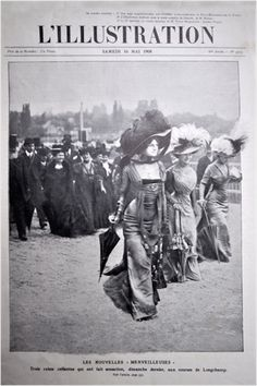 In the Spring of 1908, three women walked onto the Longchamp racecourse in Paris and jaws dropped. The elite society event was known for debuting the latest
