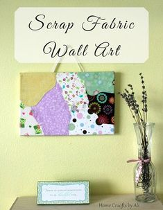 Scrap Fabric Wall Art. Follow this simple tutorial to make your own home decor piece! Mod Podge Crafts, Bee Crafts, Fall Crafts, Diy Crafts For Kids, Paper Crafts, Craft Ideas, Decor Ideas, Fabric Wall Art, Scrap Fabric
