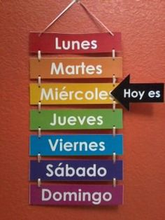 Los días de la semana Teaching Spanish, Spanish Teacher, Spanish Lessons, Bilingual Classroom, Classroom Language, Spanish Classroom, Classroom Organization, Classroom Decor, Construction Paper