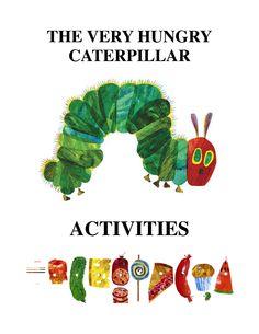 The Very Hungry Caterpillar  actividades