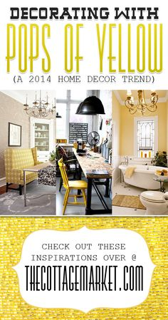 Decorating with POPS of Yellow {A 2014 Home Decor Trend} - The Cottage Market