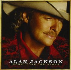Santa's Gonna Come In A Pickup Truck by Alan Jackson (Holiday) on Honky Tonk Christmas - Pandora Radio