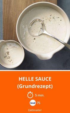 Helle Sauce - (Grundrezept) - smarter - Kalorien: 75 Kcal - Zeit: 5 Min. | eatsmarter.de