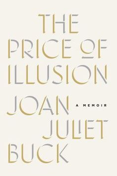Born into a world of make-believe as the daughter of a larger-than-life film producer, Joan Juliet Buck's childhood was a whirlwind of famous faces, ever-changing home addresses, and a fascination with the shiny surfaces of things. When Joan became the first and only American woman ever to fill Paris Vogue 's coveted position of Editor in Chief.